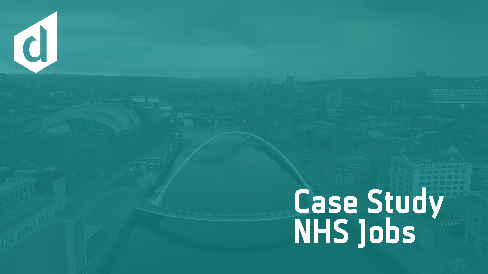 Case Study - NHS Jobs with the Tyne bridge in the background